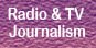 P.G. Diploma in Radio & TV Journalism
